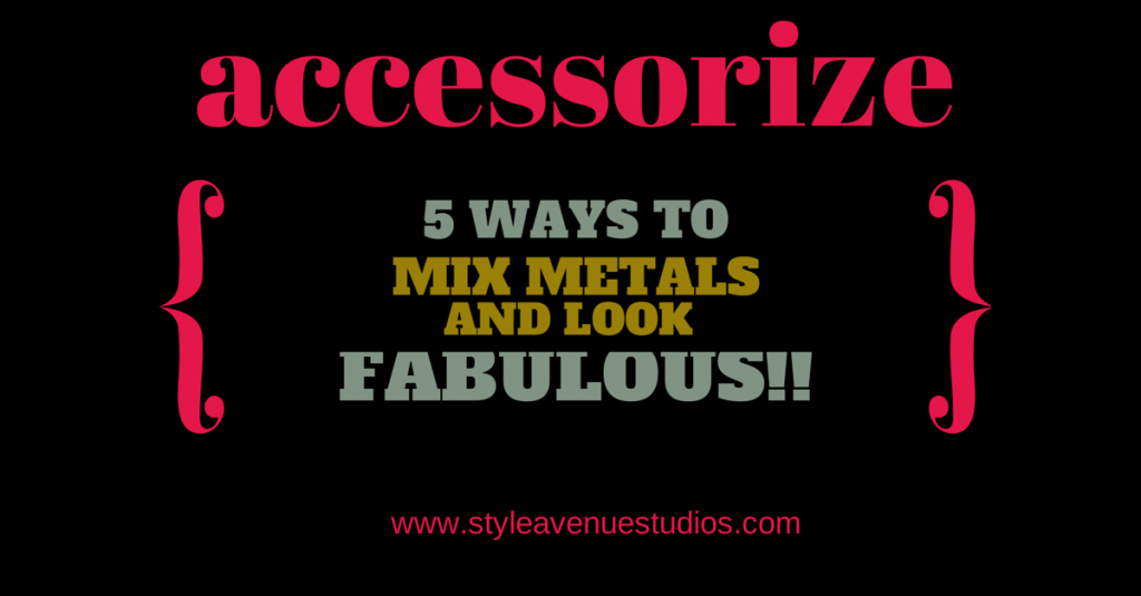 how to mix gold and silver, accessorizing, layering